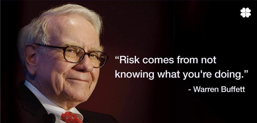 risk-comes-from-not-knowing-what-you-are-doing